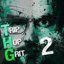THG Trip Hop Grit 2