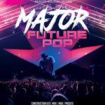 Mainroom Warehouse - Major Future Pop (MIDI, WAV, SERUM, SPIRE, SYLENTH1)
