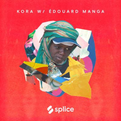 Splice Sounds - Splice Sessions - Kora with Edouard Manga (WAV, KONTAKT)