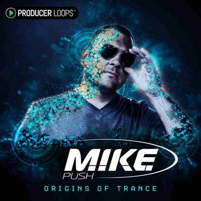 Producer Loops - M.I.K.E. Push: Origins of Trance (ABLETON, APPLE LOOPS, Logic Pro X, MiDi, REASON REFILL, REX2, ACID WAV)