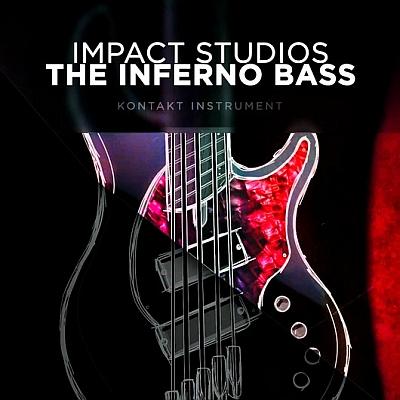 Impact Studios - The Inferno Bass (DI+PRO) (KONTAKT)