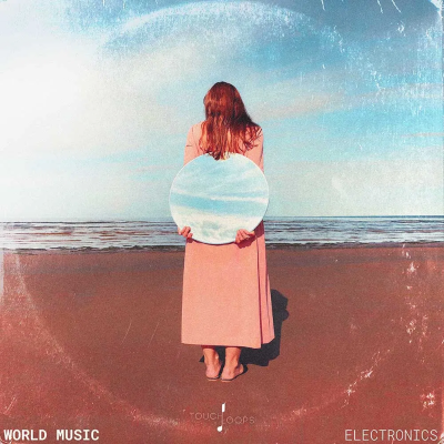 Touch Loops - World Music: Electronics (WAV)