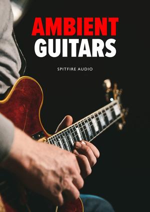 Spitfire Audio - Ambient Guitars (KONTAKT)