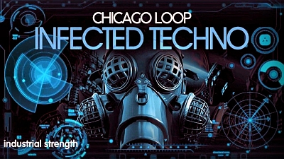 Industrial Strength - Chicago Loop - Infected Techno (KONTAKT, WAV)